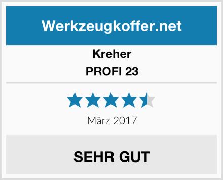 Kreher PROFI 23 Test