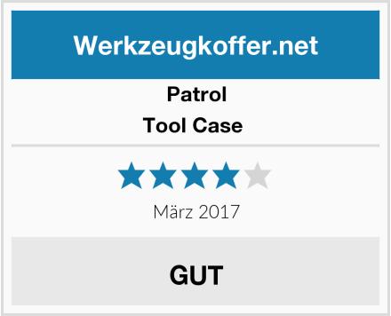 Patrol Tool Case  Test