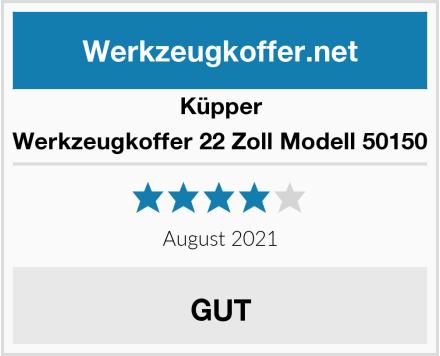 Küpper Werkzeugkoffer 22 Zoll Modell 50150 Test