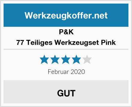 P&K 77 Teiliges Werkzeugset Pink Test