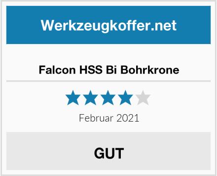 Falcon HSS Bi Bohrkrone Test